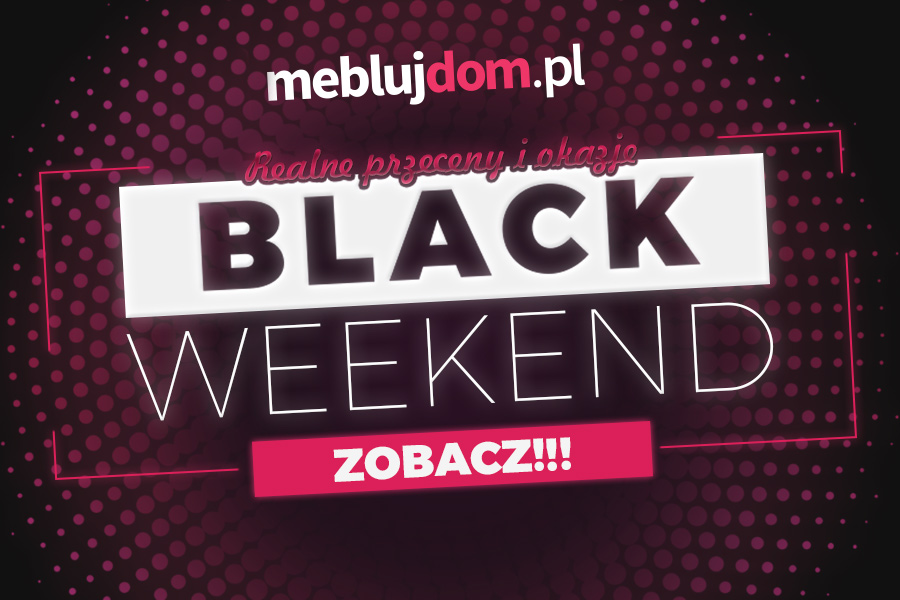 Black Friday oraz Black Week Meble 2020